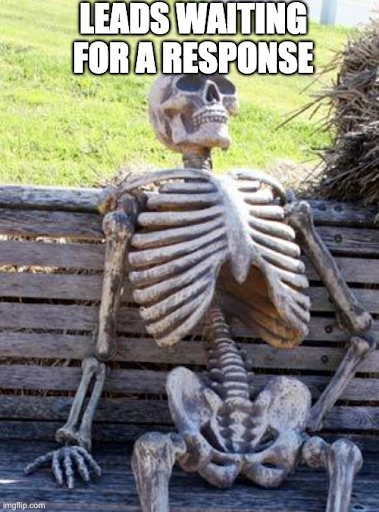 leads waiting for a response